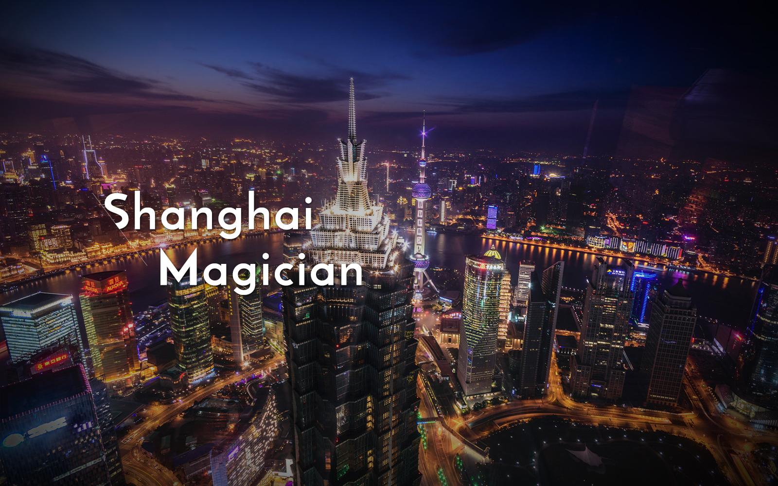 Magicians in Shanghai